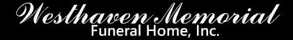 Westhaven Memorial Funeral Home, Inc. | Jackson, MS | Utica, MS | Hazlehurst, MS | Magee, MS